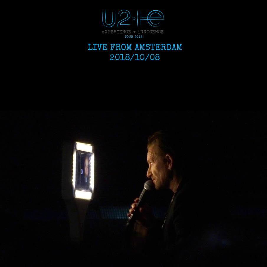 U2start com | Shows | 2018-10-08 - Amsterdam, Netherlands